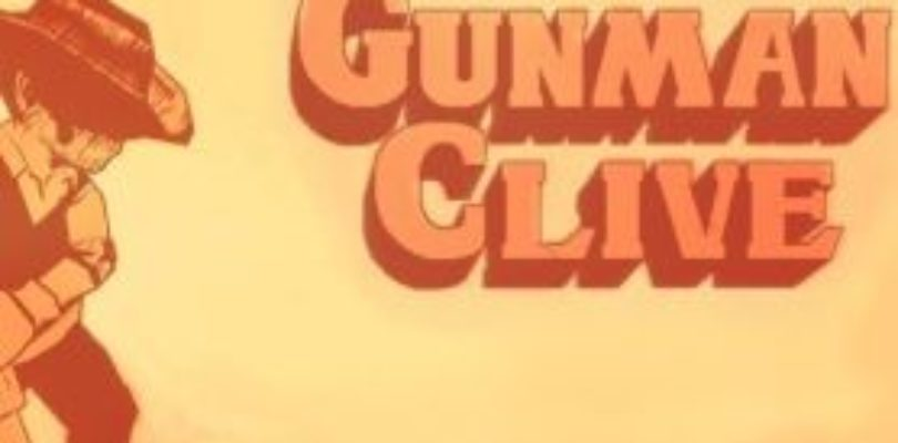 [Closed] Giveaway: Win Gunman Clive for Steam!