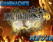 The Game Machine: Final Fantasy Type 0 HD Review
