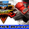 Street Fighter V PS4 Review | The Game Machine